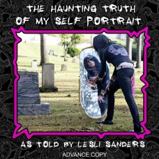 """Lesli Sanders Solo CD """"The Haunting Truth of My Self Portrait"""" (5 song EP) 2014  Free Shipping in U.S.A."""