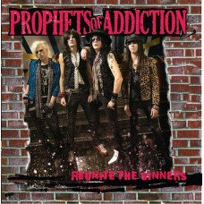 "Prophets Of Addiction Sophomore release ""Reunite the Sinners"" CD Free Shipping in U.S.A."